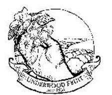 UNDERWOOD FRUIT SINCE 1963