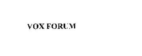 VOX FORUM