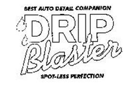 BEST AUTO DETAIL COMPANION DRIP BLASTER SPOT-LESS PERFECTION