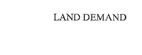 LAND DEMAND