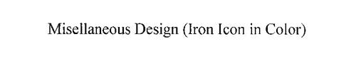 MISCELLANEOUS DESIGN (IRON ICON IN COLOR)