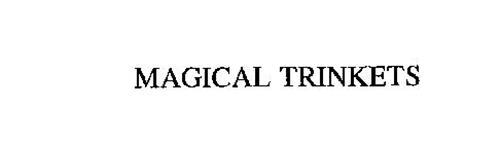 MAGICAL TRINKETS