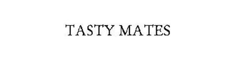 TASTY MATES