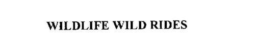 WILDLIFE WILD RIDES
