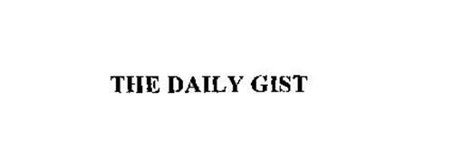 THE DAILY GIST