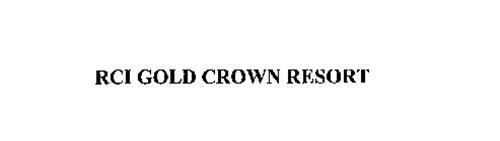 RCI GOLD CROWN RESORT