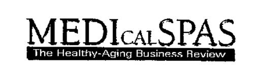 MEDICALSPAS THE HEALTHY-AGING BUSINESS REVIEW