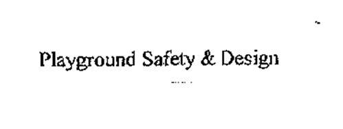 PLAYGROUND SAFETY & DESIGN