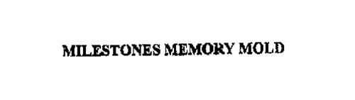 MILESTONES MEMORY MOLD