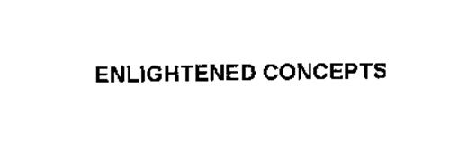 ENLIGHTENED CONCEPTS