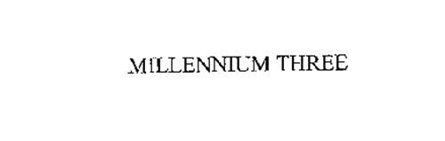 MILLENNIUM THREE