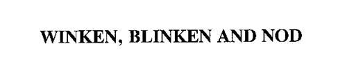 WINKEN, BLINKEN AND NOD