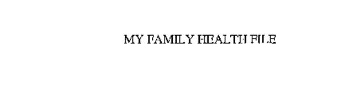 MY FAMILY HEALTH FILE