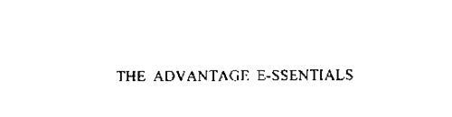 THE ADVANTAGE E-SSENTIALS