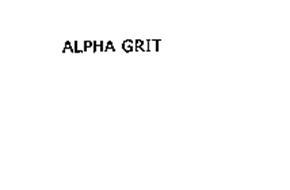ALPHA GRIT