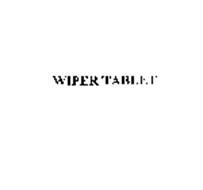 WIPER TABLET