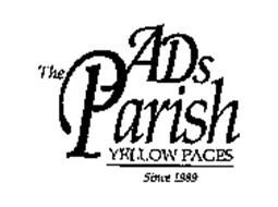 THE ADS PARISH YELLOW PAGES SINCE1989