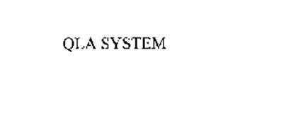 QLA SYSTEM