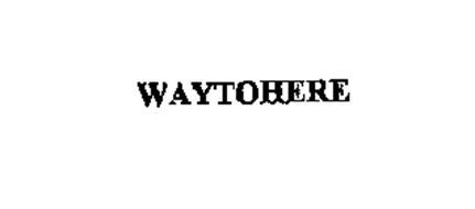 WAYTOHERE