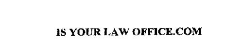 IS YOUR LAW OFFICE.COM