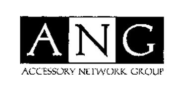 A N G  ACCESSORY NETWORK GROUP