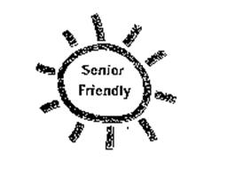 SENIOR FRIENDLY