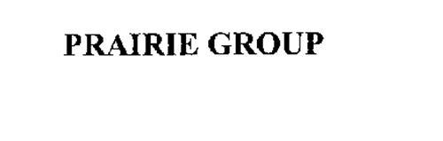 PRAIRIE GROUP