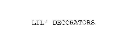 LIL' DECORATORS