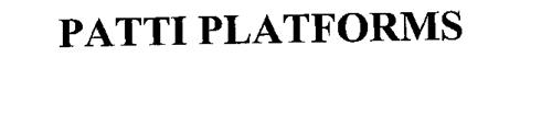 PATTI PLATFORMS