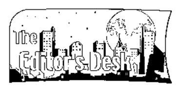 THE EDITOR'S DESK