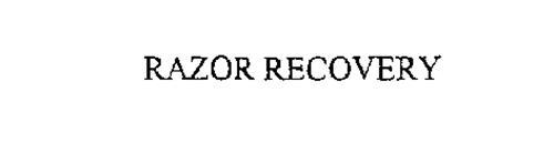 RAZOR RECOVERY