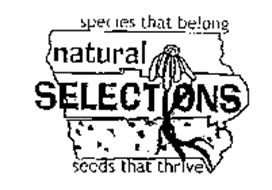 SPECIES THAT BELONG NATURAL SELECTIONS SEEDS THAT THRIVE