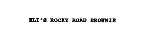 ELI'S ROCKY ROAD BROWNIE