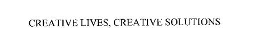CREATIVE LIVES, CREATIVE SOLUTIONS