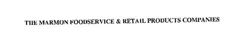 THE MARMON FOODSERVICE & RETAIL PRODUCTS COMPANIES