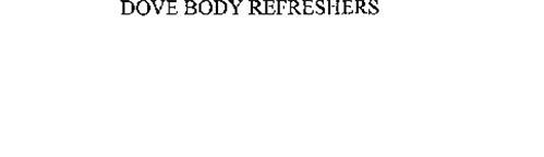 DOVE BODY REFRESHERS