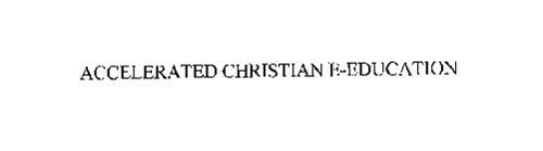 ACCELERATED CHRISTIAN E-EDUCATION