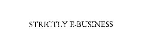 STRICTLY E-BUSINESS