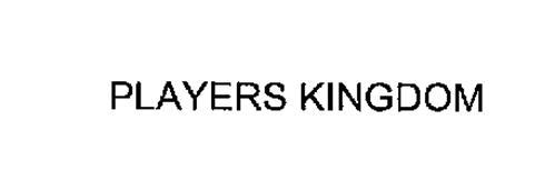 PLAYERS KINGDOM