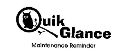 QUIK GLANCE MAINTENANCE REMINDER