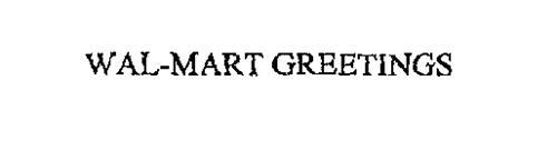 WAL-MART GREETINGS