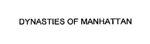 DYNASTIES OF MANHATTAN