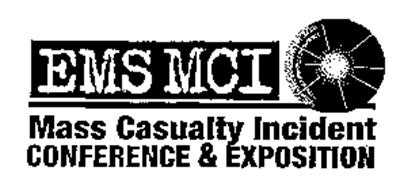 EMS MCI MASS CASUALTY INCIDENT CONFERENCE & EXPOSITION