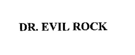 DR. EVIL ROCK