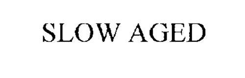 SLOW AGED
