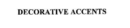 DECORATIVE ACCENTS