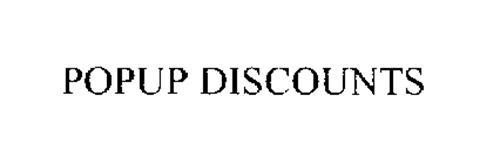 POPUP DISCOUNTS