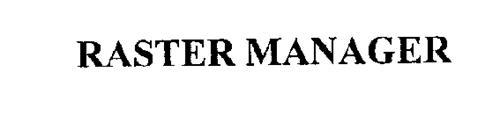 RASTER MANAGER