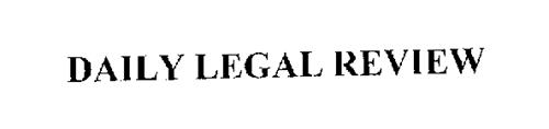 DAILY LEGAL REVIEW