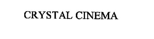 CRYSTAL CINEMA